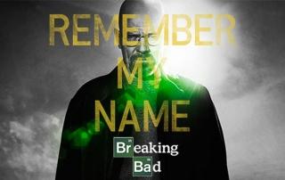 Breaking Bad. Remember My Name.